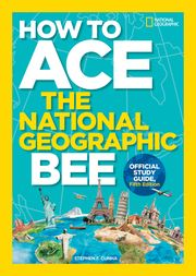 Picture of How to Ace the National Geographic Bee, 5th edition